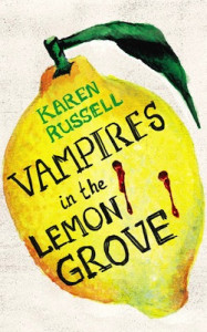 Vampires-in-the-Lemon-Grove-karen-russel